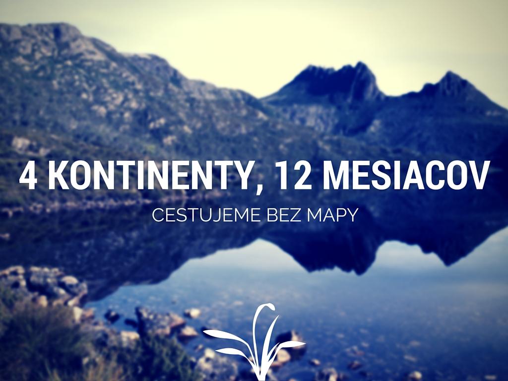 4 kontinenty, 12 mesiacov