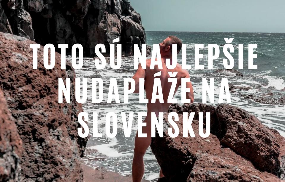 Nudapláže na Slovensku, kde sa môžete legálne kúpať bez plaviek