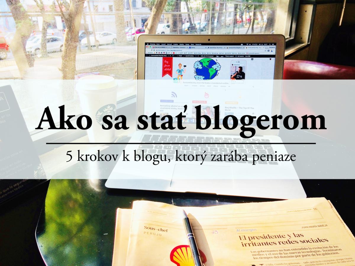 Ako sa stať blogerom