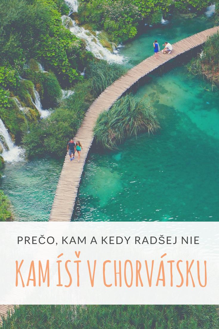 Kam ísť v Chorvátsku? To je dobrá otázka. Krajina s toľkými možnosťami, že je ťažké si vybrať. Rozhodol som sa napísať zoznam toho, čo vidieť v Chorvátsku, kam ísť, kedy ísť a pridal dáke tipy, aby ti dovolenka vyšla. Máš aj ty pekné miesto, o ktoré by si sa chcel podeliť? Napíš mi do komentára.