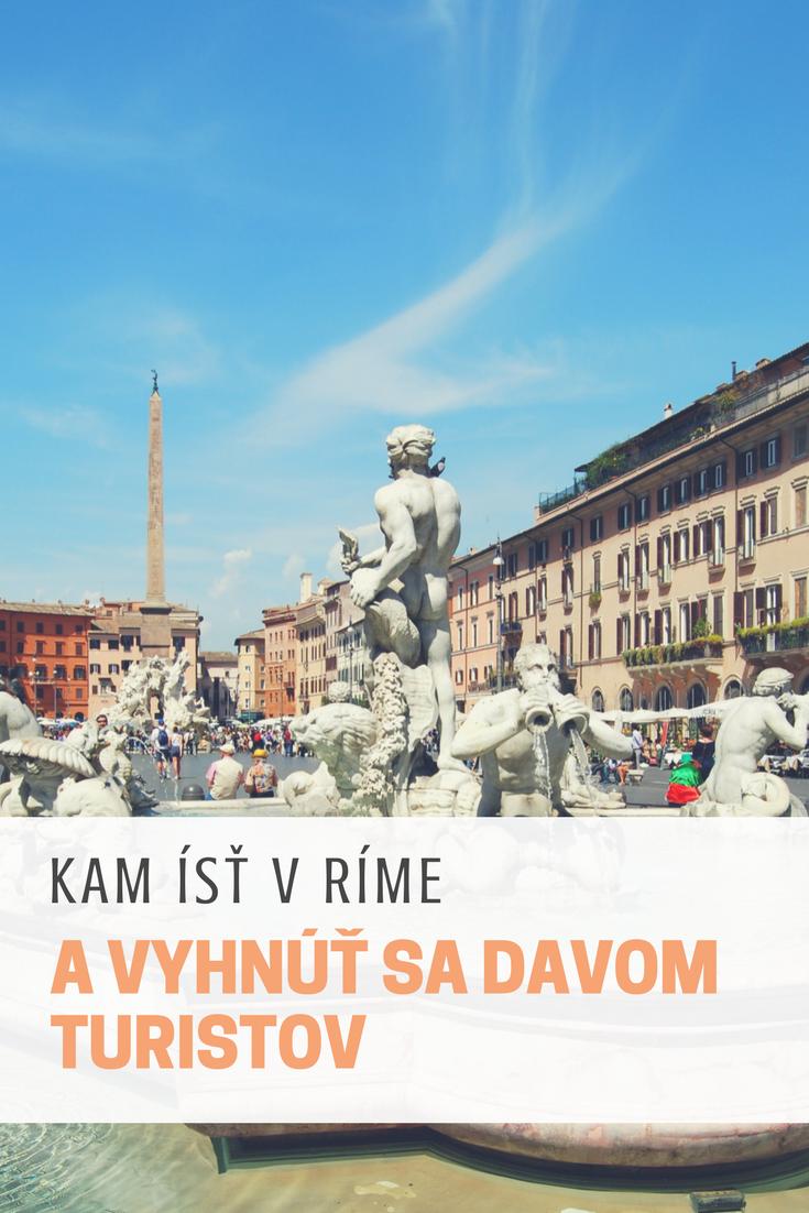 Čo vidieť v Ríme a vyhnúť sa davom turistov? Napísal som blog o tom, kam ísť v Ríme, vidieť všetko potrebné a pridal pár extra vlastných tipov na najkrajšie miesta, ktoré patria medzi moje obľúbené. Rím môže byť pekný, no musíš vedieť, ako naňho.
