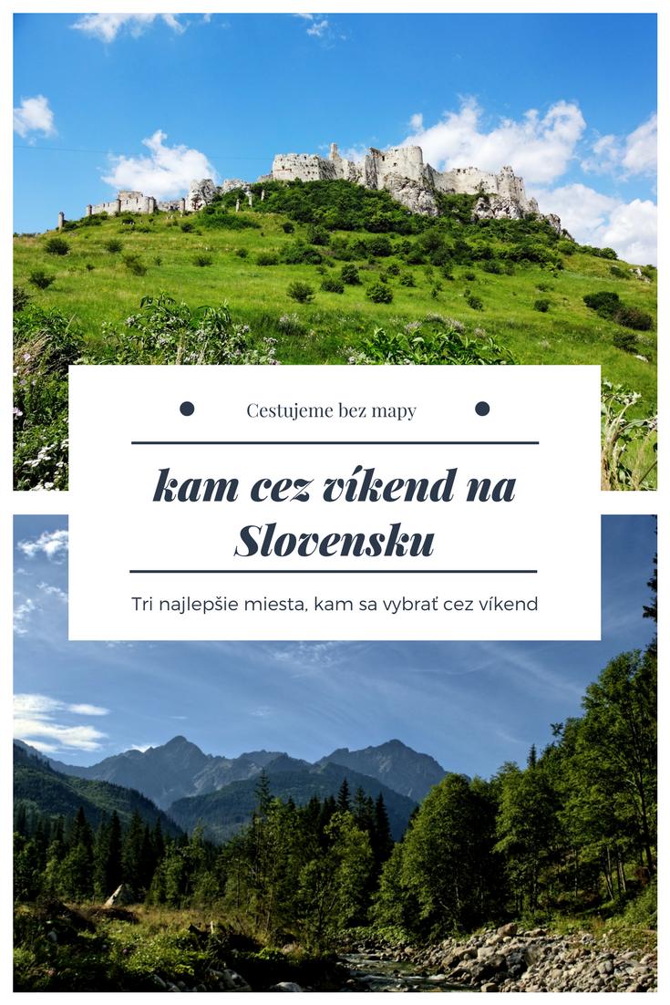 Kam ísť cez víkend na Slovensku