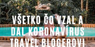 Koronavírus z pohľadu travel blogera a cestovného ruchu