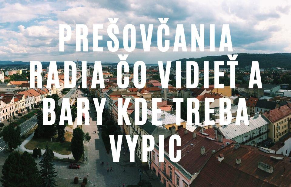 Čo vidieť v Prešove, tipy na pamiatky aj skvelú vyhliadku na mesto