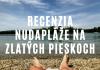 Nudapláž Zlaté Piesky & úprimná recenzia podľa Milana Bez Mapy