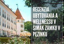 Šimák zámok v Pezinku & recenzia ubytovania a wellnessu v Pezinku