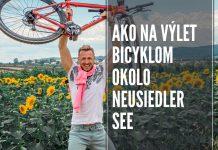 Tipy ako na výlet bicyklom okolo Neusiedler See, mora možností