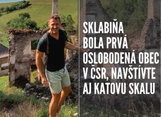 Hrad Sklabiňa nik nepozná, no obec bola stredom hnutia oslobodenia ČSR