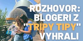 Blogerom z TripyTipy som udelil prvú cenu v súťaži. Prečítajte si, prečo.