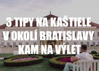 3 tipy na zámky a kaštiele v okolí Bratislavy kam ísť na výlet